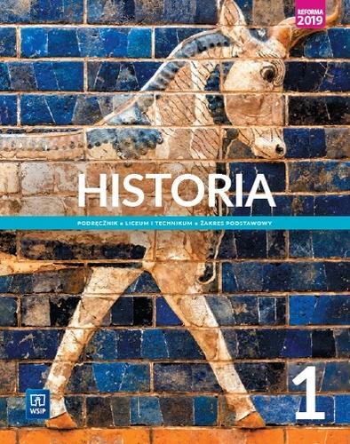 Historia 1. Podręcznik. Klasa 1. Liceum i Technikum. Zakres Podstawowy