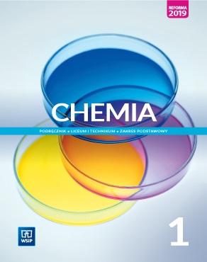 Chemia 1. Podręcznik. Klasa 1. Liceum i Technikum. Zakres Podstawowy