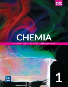 Chemia 1. Podręcznik. Klasa 1. Liceum i Technikum. Zakres Rozszerzony