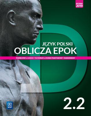 Oblicza epok 2. Język polski. Liceum i technikum. Podręcznik. Część 2. Zakres podstawowy i rozsz.