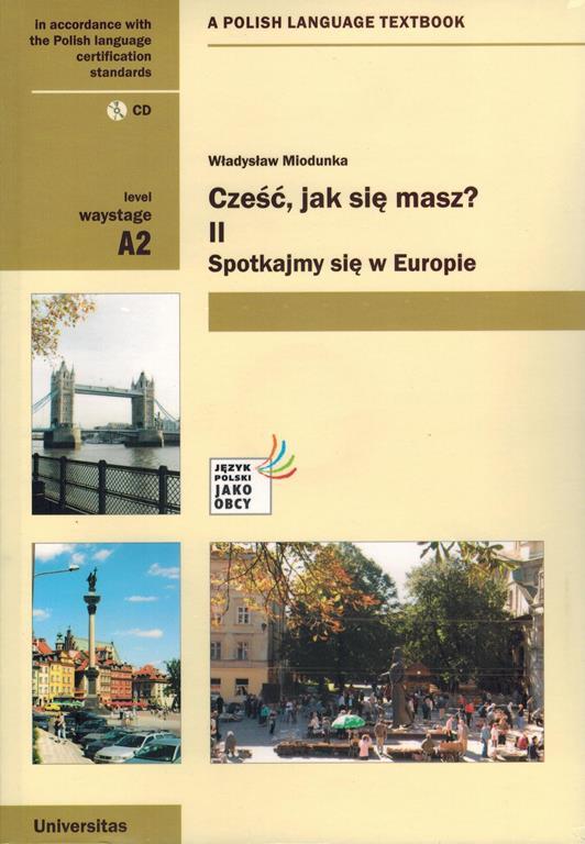 Cześć, Jak Się Masz? 2.  Spotykamy Się w Europie + CD