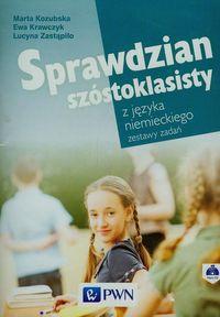 Sprawdzian Szóstoklasisty z Języka Niemieckiego. Zestawy Zadań + CD