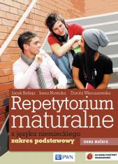 Repetytorium Maturalne z Języka Niemieckiego. Zakres Podstawowy + CD