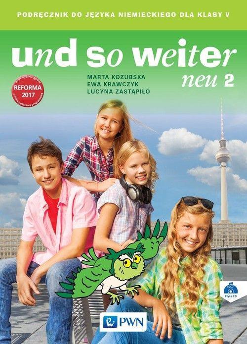 Und So Weiter Neu. Język Niemiecki. Klasa 5. Podręcznik Wieloletni + CD. Szkoła Podstawowa