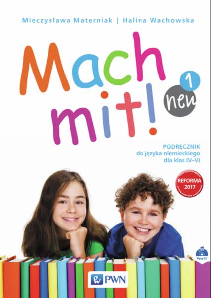 Mach mit! neu 1. Język niemiecki. Szkoła podstawowa klasa 4. Podręcznik