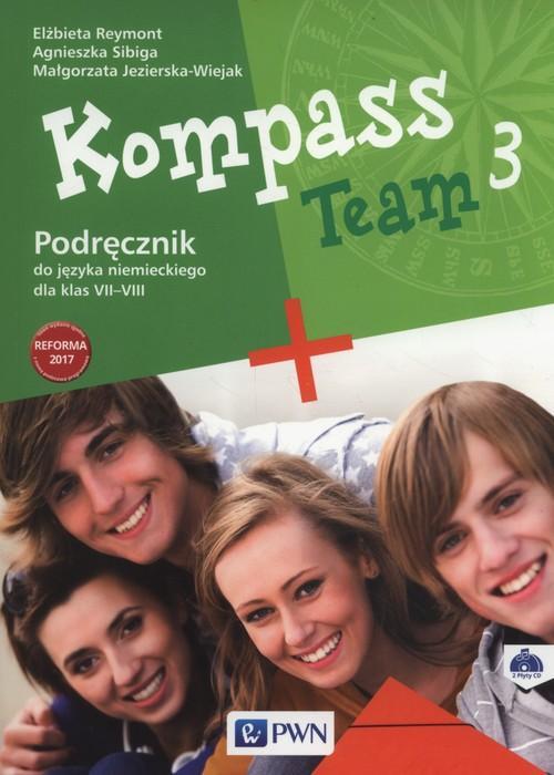 Kompass Team 3. Język Niemiecki. Podręcznik Wieloletni. Klasa 7-8