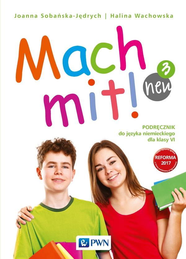Mach Mit! 3 Neu. Język Niemiecki. Podręcznik Wieloletni + CD. Klasa 6. Szkoła Podstawowa