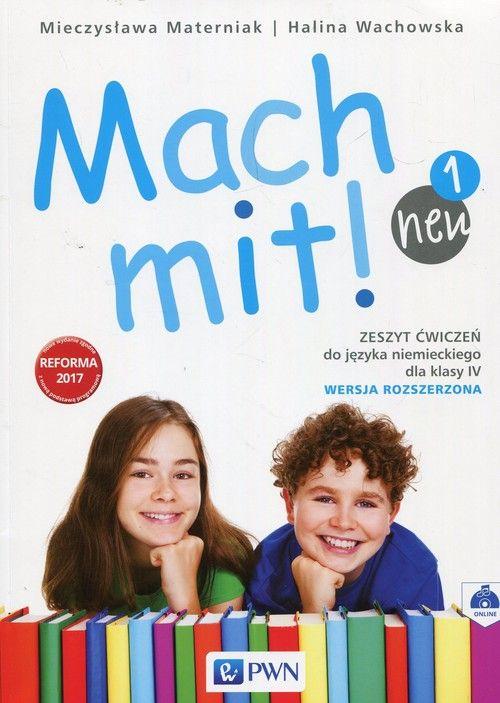 Mach mit! neu 1. Język niemiecki. Szkoła podstawowa klasa 4. Zeszyt ćwiczeń. Wersja rozszerzona