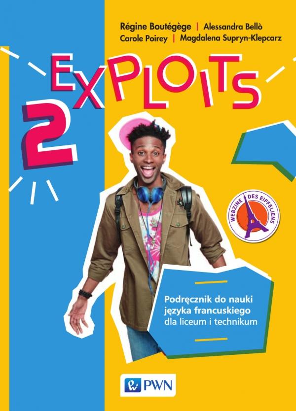 Exploits 2. Język francuski. Liceum i technikum. Podręcznik
