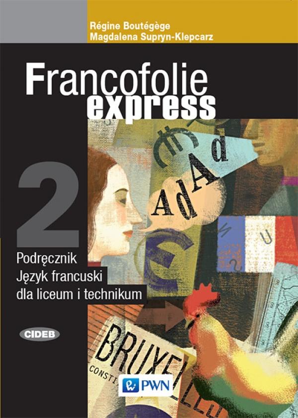 Francofolie express 2. Język francuski. Liceum i technikum. Podręcznik