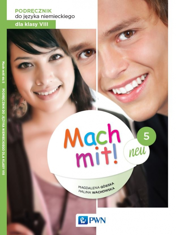 Mach mit! neu 5. Język niemiecki. Szkoła podstawowa klasa 8. Podręcznik