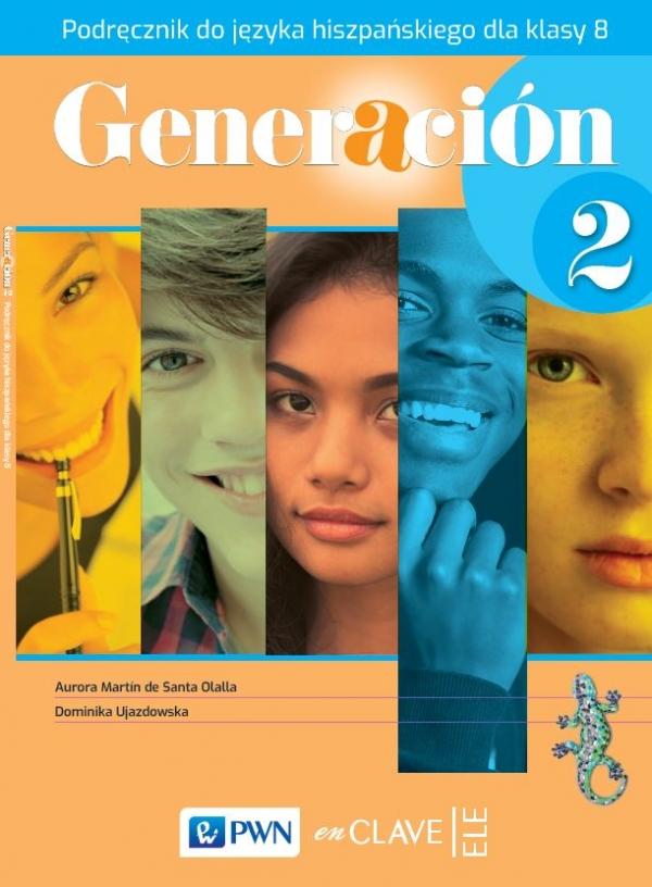 Generacion 2. Język hiszpański. Szkoła podstawowa klasa 8. Podręcznik