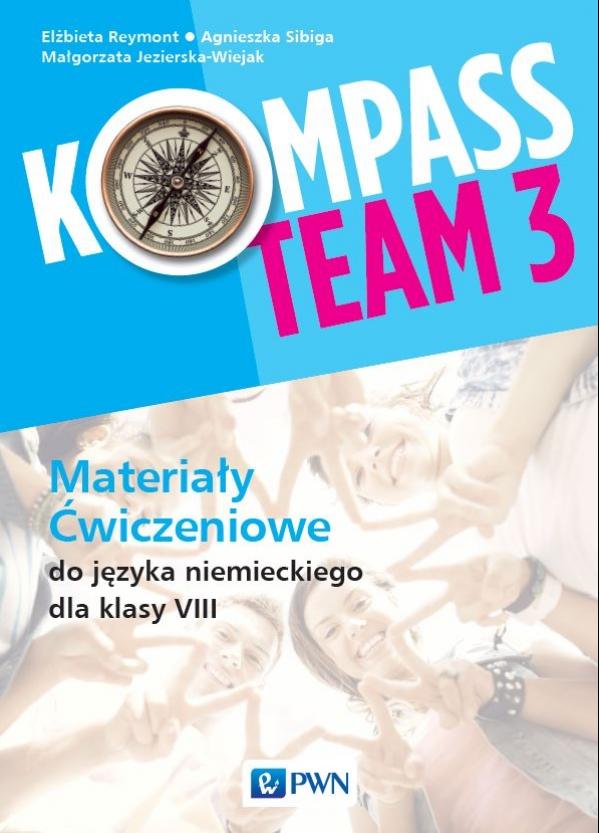 Kompass Team 3. Język niemiecki. Szkoła podstawowa klasa 8. Materiały ćwiczeniowe
