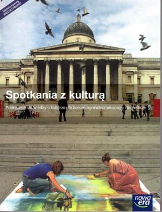 Spotkania z kulturą Wiedza o kulturze LO Podręcznik wyd. 2015