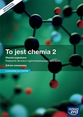 To jest Chemia 2 Podręcznik Zakres Rozszerzony + E-testy