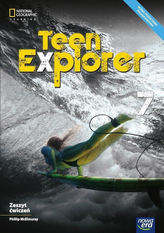 Teen Explorer. Ćwiczenia. Klasa 7. Szkoła Podstawowa
