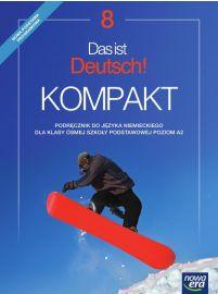 Das Ist Deutsch! KOMPAKT. Podręcznik. Klasa 8. Szkoła Podstawowa