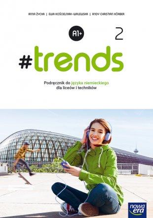 #Trends 2. Podręcznik. Liceum i Technikum