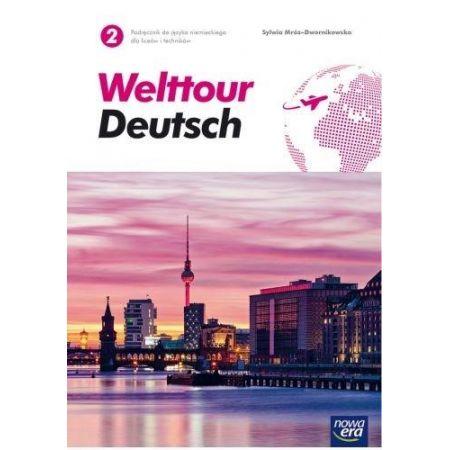 Welttour Deutsch 2. Podręcznik. Liceum i Technikum