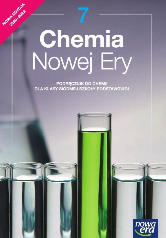 Chemia Nowej Ery. Szkoła podstawowa klasa 7. Podręcznik. Nowa edycja 2020-2022