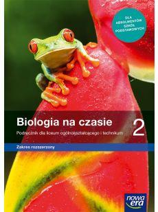 Biologia na czasie 2. Liceum i technikum. Podręcznik. Zakres rozszerzony