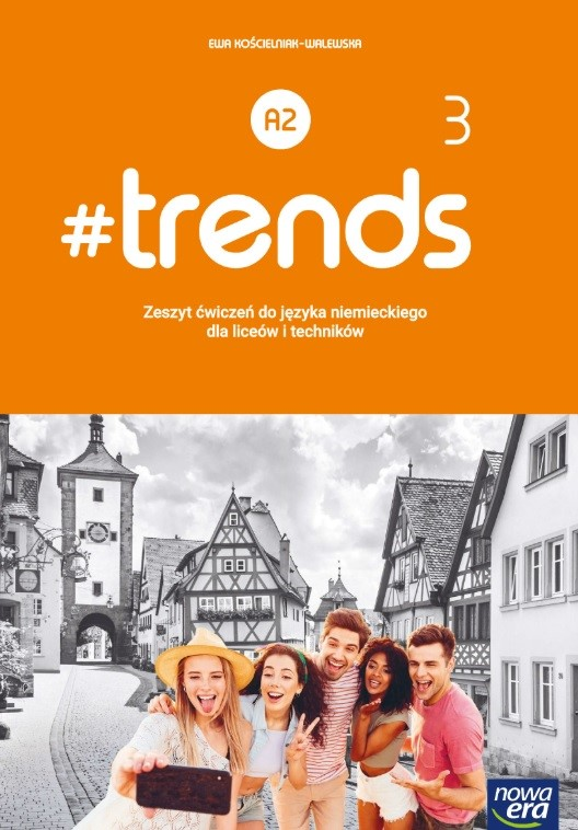 #trends 3. Liceum i technikum. Zeszyt ćwiczeń
