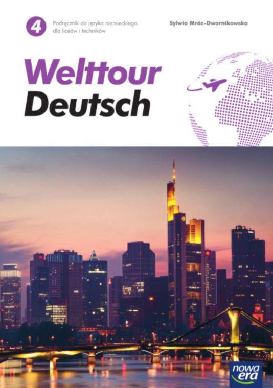 Welttour Deutsch 4. Liceum i technikum. Podręcznik