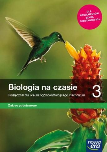 Biologia na czasie 3. Liceum i technikum. Podręcznik. Zakres podstawowy
