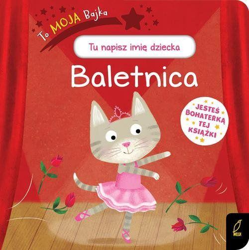To Moja Bajka Baletnica