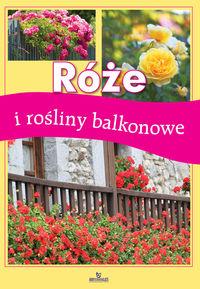 Róże i Rośliny Balkonowe
