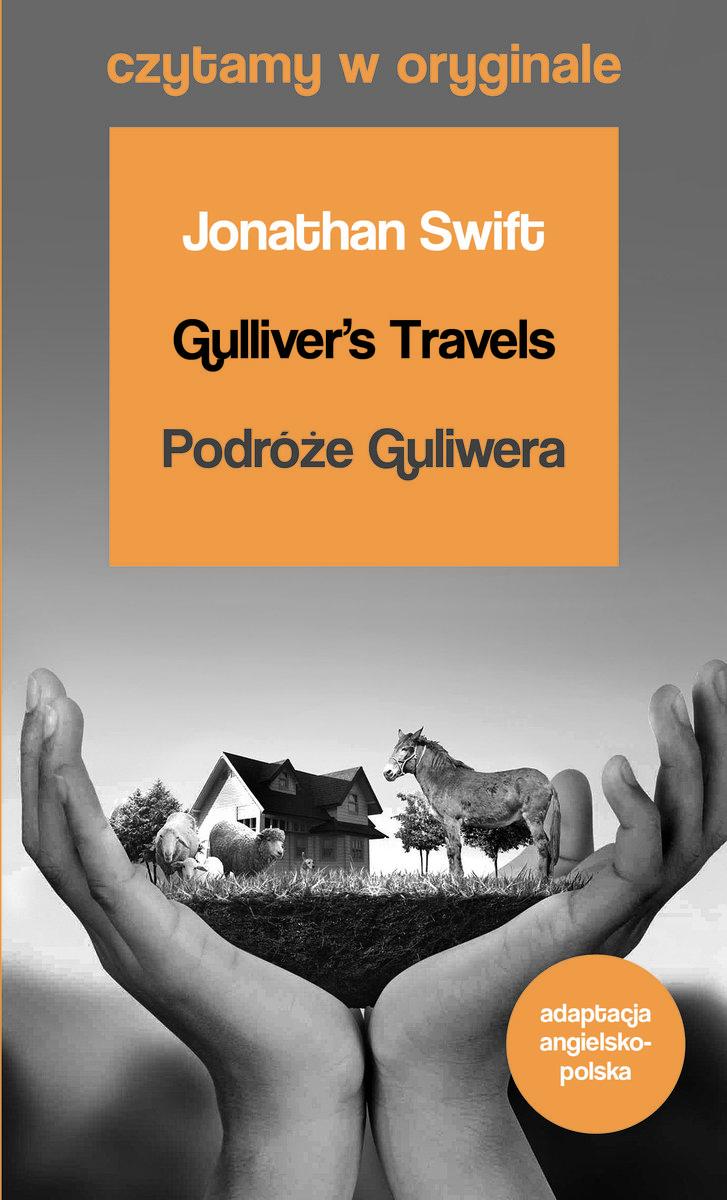 Czytamy w oryginale. Gulliver's Travels. Podróże Guliwera