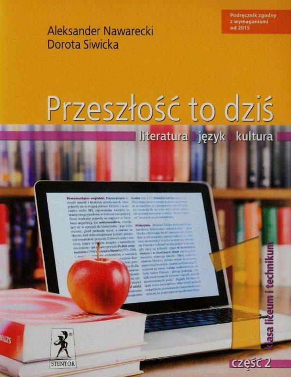 Przeszłość to Dziś. Język Polski. Podręcznik Wieloletni. Klasa 1 Część 2.