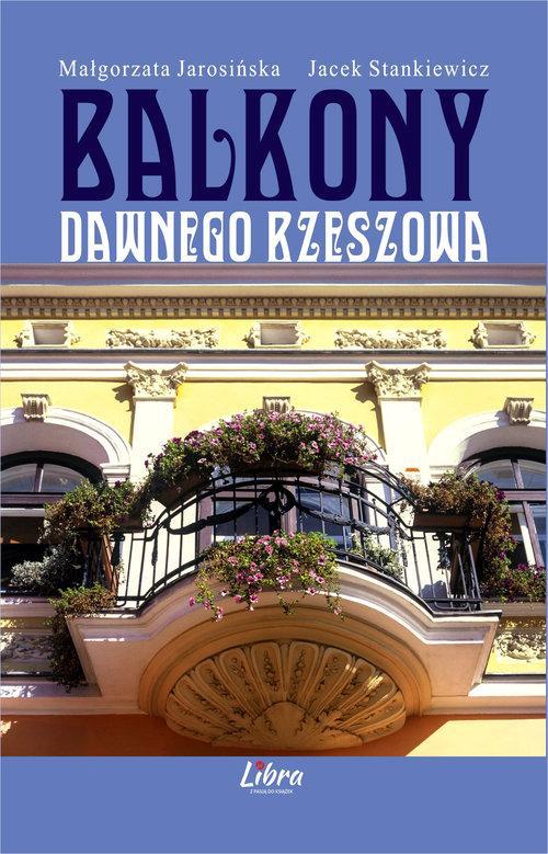 Balkony Dawnego Rzeszowa