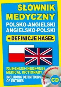 Słownik Medyczny Polsko-Angielsko-Polski + Definicje Haseł + CD
