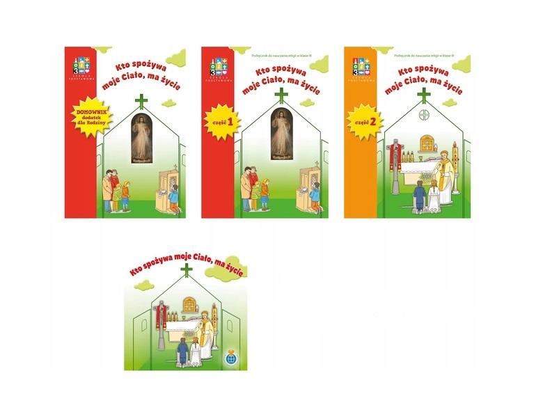 Katechizm. Kto Spożywa Moje Ciało, Ma Życie.  Podręcznik + Domownik + CD. Klasa 3