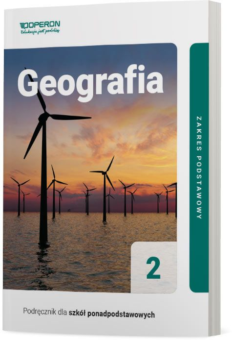 Geografia 2. Szkoła ponadpodstawowa. Podręcznik. Zakres podstawowy