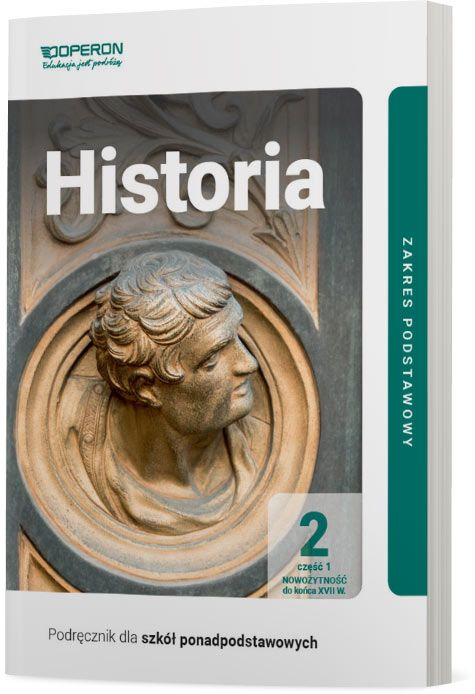 Historia 2. Szkoła ponadpodstawowa. Podręcznik część 1. Zakres podstawowy