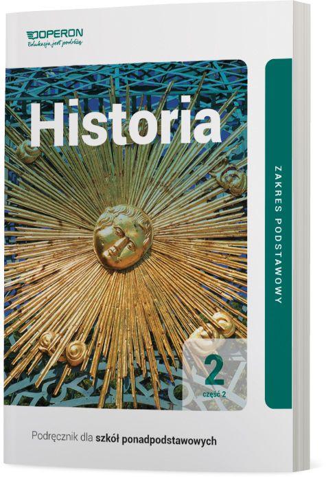 Historia 2. Szkoła ponadpodstawowa. Podręcznik część 2. Zakres podstawowy