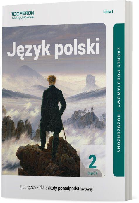 Język polski 2. Szkoła ponadpodstawowa. Podręcznik. Część 2. Linia I. Zakres podst. i rozszerzony