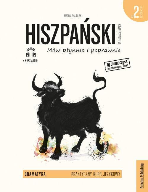 Hiszpański w tłumaczeniach. Gramatyka 2. Wydanie 3 + kurs audio