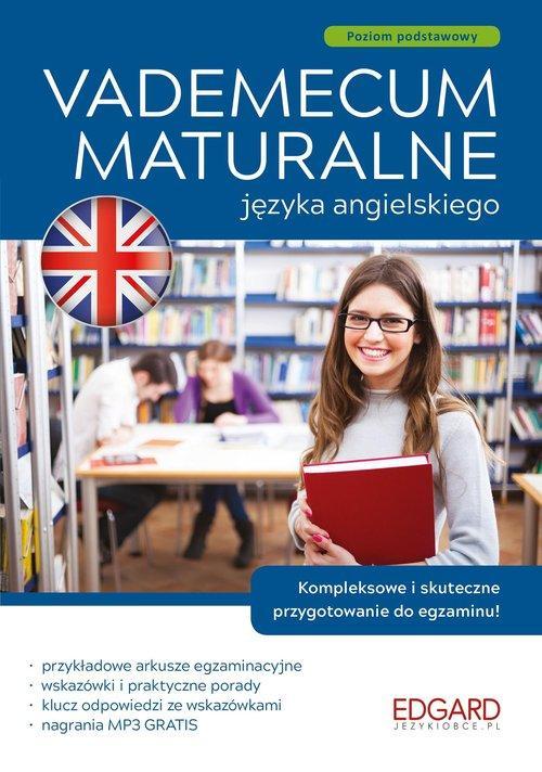 Vademecum maturalne języka angielskiego. Poziom podstawowy