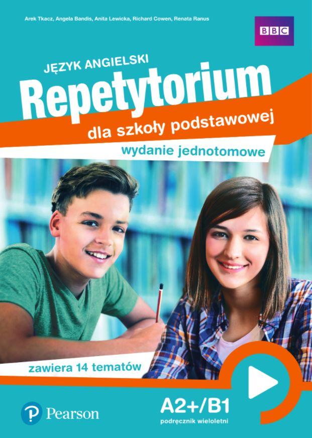 Język angielski. Repetytorium dla szkoły podstawowej. A2+/B1. Wydanie jednotomowe. Podręcznik