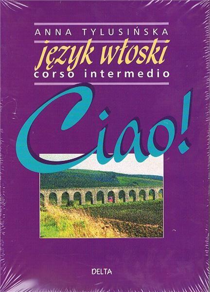 Ciao! 2 Język włoski Corso Intermedio