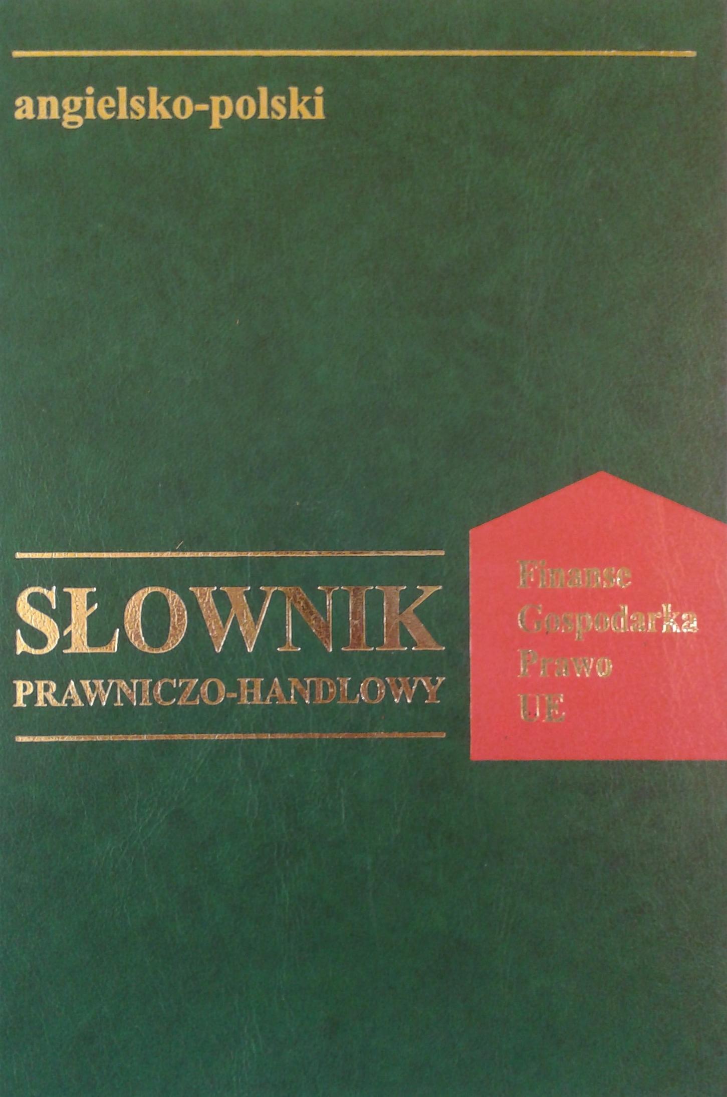 Słownik Prawniczo Handlowy Ang-Pol
