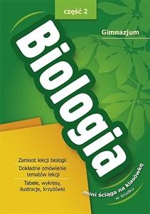 Biologia. Mini Ściąga na Klasówkę 2. Gimnazjum