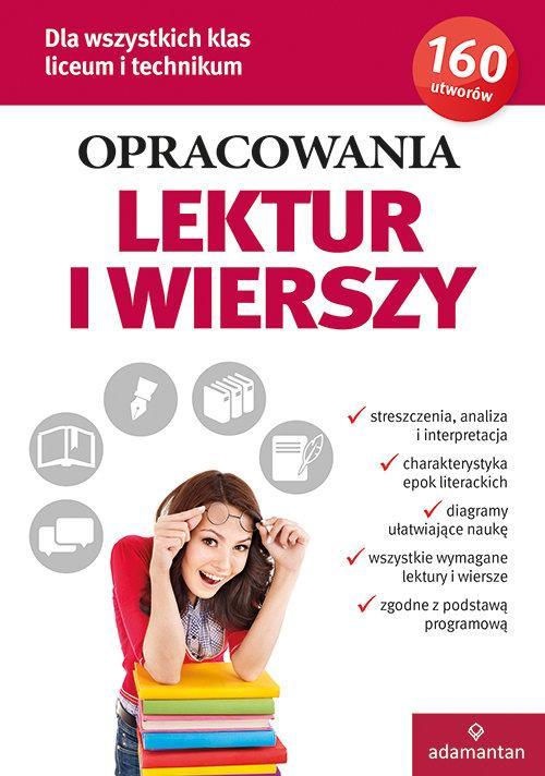 Opracowania Lektur i Wierszy. Liceum i Technikum