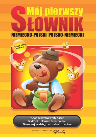Mój Pierwszy Słownik Niemiecko-Polsko-Niemiecki