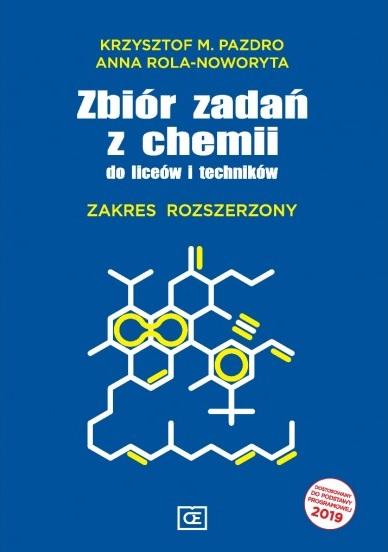 Zbiór Zadań z Chemii. Szkoła Ponadgimnazjalna. Zakres Rozszerzony