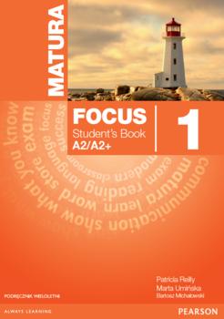 Matura Focus 1. Podręcznik Wieloletni