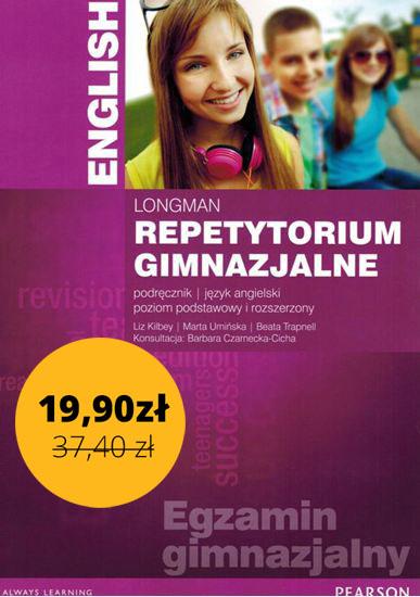 LONGMAN Repetytorium Gimnazjalne English. Język Angielski. Poziom Podstawowy i Rozszerzony. Podręcznik + MP3 Online